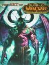 The Art Of World Of Warcraft Burning Crusade Art Book (The Burning Crusade) - Blizzard