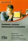 Zwolnienia z przyczyn niedotyczących pracowników - Rotkiewicz Marek