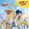 Hero of the Month! (DC Super Hero Girls) (Pictureback(R)) - Mona Miller, Random House