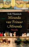 Miranda van Frituur Miranda - Erik Vlaminck