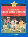American Start With English 1: Student Book (American Start With English) - D.H. Howe