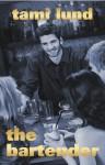 The Bartender - Tami Lund