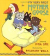 My Very First Mother Goose - Iona Opie, Rosemary Wells