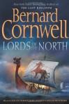 Lords of the North - Bernard Cornwell