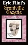 Grantville Gazette, Volume 13 - Eric Flint, Paula Goodlett, Garrett W. Vance