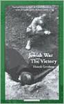 The Jewish War and The Victory - Henryk Grynberg, Richard Lourie, Celina Wieniewska