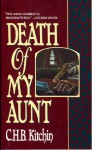 Death of My Aunt - C.H.B. Kitchin