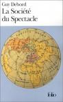 La Société du Spectacle - Guy Debord
