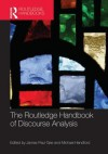 The Routledge Handbook of Discourse Analysis - James Paul Gee, Michael Handford