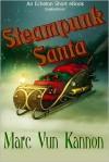 Steampunk Santa - Marc Vun Kannon