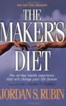 The Maker's Diet - Jordan Rubin, Charles F. Stanley