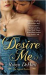 Desire Me - Robyn DeHart