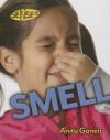 Smell - Anita Ganeri