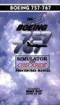 Boeing 757/767 Simulator Checkride Procedures Manual - Mike Ray