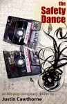 The Safety Dance - Justin Cawthorne