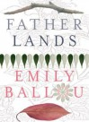 Father Lands - Emily Ballou