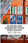 In Highland Harbours with Para Handy - Neil Munro