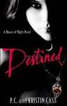 Destined - P.C. Cast