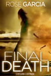 Final Death - Rose Garcia