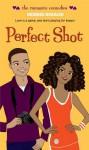 Perfect Shot (The Romantic Comedies) - Debbie Rigaud