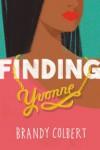 Finding Yvonne - Brandy Colbert