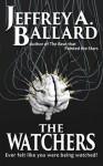 The Watchers - Jeffrey A. Ballard
