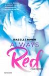 Always red. Chasing Red: 2 - Isabelle Ronin, V. Valentinuzzi