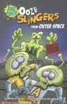 Ooze Slingers from Outer Space: Eek & Ack - Blake Hoena, Steve Harpster