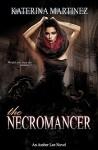 The Necromancer (Amber Lee Mysteries Book 4) - Katerina Martinez