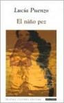 El niño pez - Lucía Puenzo