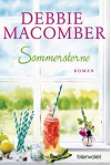 Sommersterne: Roman (ROSE HARBOR-REIHE, Band 3) - Nina Bader, Debbie Macomber