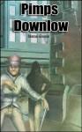Pimps Downlow: Urban Action in the Dark (Str8 Studs Downlow) - Marcus Greene