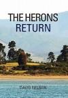 The Herons Return - David Nelson