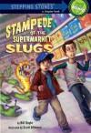 Stampede of the Supermarket Slugs (A Stepping Stone Book(TM)) - Bill Doyle, Scott Altmann