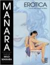 Manara Erotica, Volume 1 - Milo Manara, Diana Schutz
