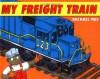 My Freight Train - Michael Rex