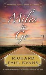 Miles to Go (Walk, #2) - Richard Paul Evans