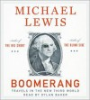 Boomerang: Travels in the New Third World - Michael Lewis, Dylan Baker