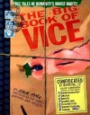 The Big Book of Vice - Steve Vance, James Romberger