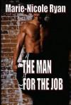 The Man for the Job - Marie-Nicole Ryan