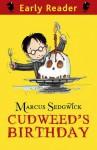 Cudweed's Birthday - Marcus Sedgwick, Pete Williamson