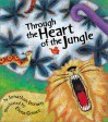 Through the Heart of the Jungle - Jonathan Emmett, Elena Gomez