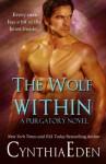 The Wolf Within (Purgatory) (Volume 1) - Cynthia Eden