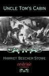 Uncle Tom's Cabin (Coterie Classics with Free Audiobook) - Harriet Beecher Stowe