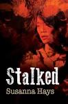 Stalked - Susanna Hays