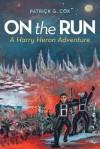 On the Run - Patrick G. Cox