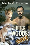 Shifter Woods: Snarl (Esposito County Shifters #3) - Nicola M. Cameron