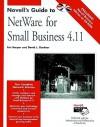 Novell's Guide To Net Ware For Small Business 4. 11 - Eric Harper, David L. Gardner, Inc. Novell