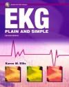 EKG Plain and Simple (2nd Edition) - Karen Ellis
