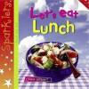 Let's Eat Lunch - Clare Hibbert